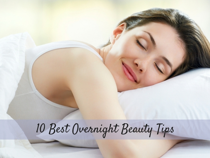 10 BEST OVERNIGHT BEAUTY TIPS