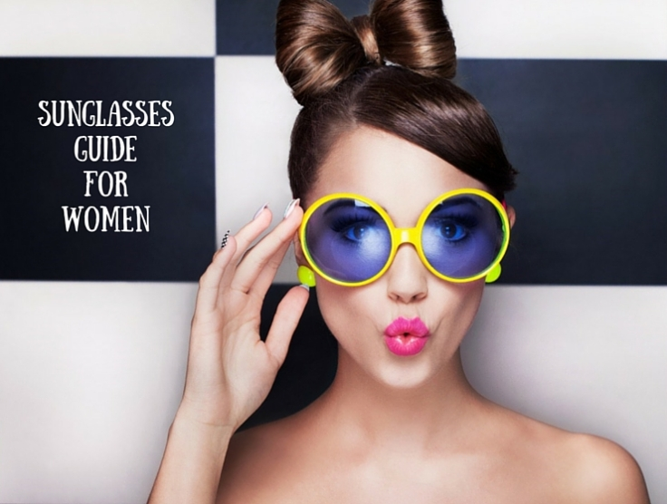 SUNGLASSES GUIDE FOR WOMEN